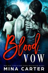 Blood Vow (A Vampire Warrior Romance)