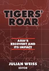Tigers' Roar: Asia's Recovery and Its Impact
