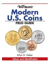Warman's Modern US Coins Field Guide: Values and Identification