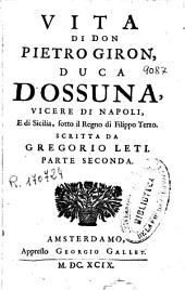 Vita di Don Pietro Giron Duca d'Ossuna ...