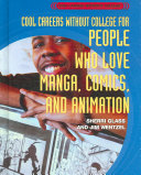 Cool Careers Without College for People Who Love Manga  Comics  and Animation PDF