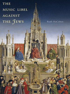 The Music Libel Against the Jews PDF