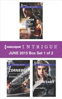 Harlequin Intrigue June 2015   Box Set 1 of 2 PDF