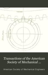 Transactions of the American Society of Mechanical Engineers: Volume 9