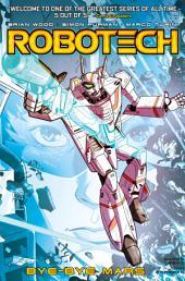 Robotech Volume 2 (#5-8): Bye Bye Mars