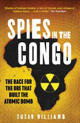 Spies In The Congo Book PDF