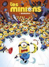 Les Minions - Tome 1 - Banana !