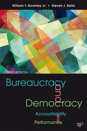 Bureaucracy and Democracy  Accountability and Performance 3E PDF