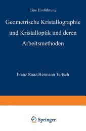Geometrische Kristallographie und Kristalloptik und deren Arbeitsmethoden: Ausgabe 2
