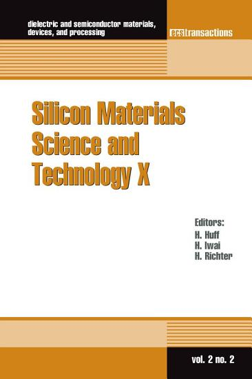 Silicon Materials Science and Technology X PDF