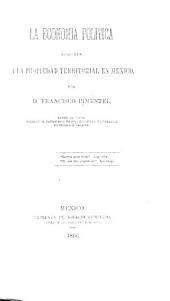 La economía política aplicada á la propiedad territorial en México