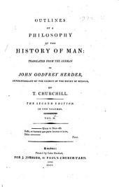 Outlines of a philosophy of the history of man:/ Johann Gottfried von Herder. Tr. from the German of John Godfrey Herder by T. Churchill