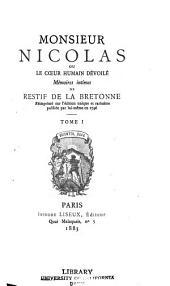 Monsieur Nicolas; ou, Le cœur humain dévoilé: Volumes1à2