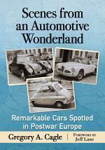 Scenes from an Automotive Wonderland