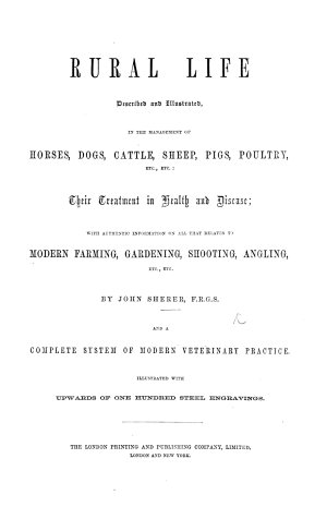Rural Life described and illustrated  in the management of horses  dogs  cattle     Illustrated with     steel engravings