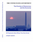The United States Government - The Promise of Democracy and the Economy