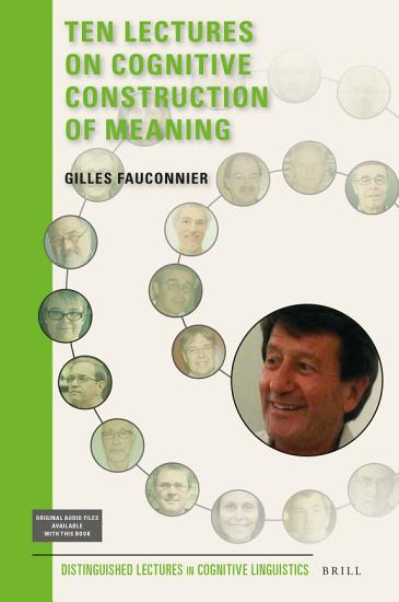 Ten Lectures on Cognitive Construction of Meaning PDF