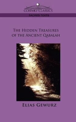 The Hidden Treasures of the Ancient Qabalah PDF