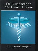 DNA Replication and Human Disease PDF