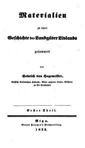 Materialien zu einer Geschichte der Landgüter Livlands: Band 1