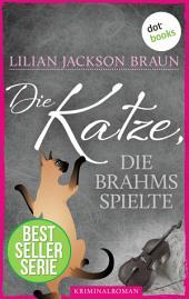Die Katze, die Brahms spielte - Band 5: Die Bestseller-Serie