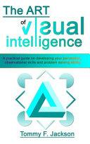 The Art of Visual Intelligence