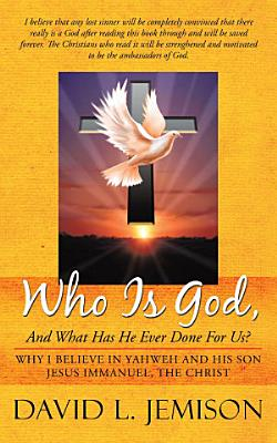 Who Is God  And What Has He Ever Done For Us