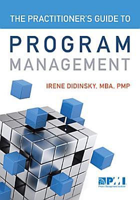 Practitioner s Guide to Program Management