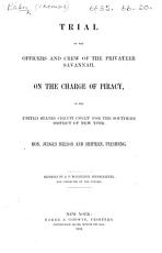 Trial of the Officers and Crew of the Privateer Savannah on the Charge of Piracy PDF