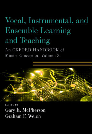 Vocal  Instrumental  and Ensemble Learning and Teaching