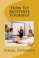 Download How to Motivate Yourself Book
