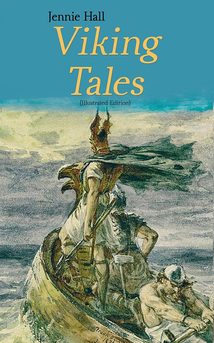 Viking Tales (Illustrated Edition)