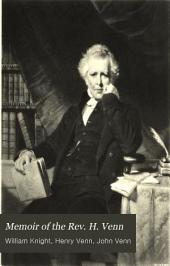 Memoir of the Rev. H. Venn: The Missionary Secretariat of Henry Venn; Prebendary of St. Paul's, and Honorary Secretary of the Church Missionary Society
