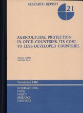 Agricultural Protection in OECD Countries: Its Cost to Less-developed Countries