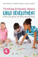 Thinking Critically About Child Development PDF