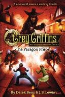 Grey Griffins  The Paragon Prison PDF