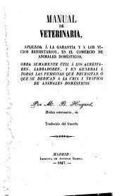 Manual de veterinaria: aplicada a la garantía y a los vicios redibitarios... : traducido del francés
