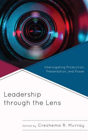 Leadership through the Lens