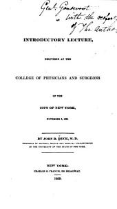 An introductory lecture: delivered at the College of Physicians and Surgeons of the City of New York, November 6, 1829