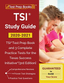 TSI Study Guide 2020-2021: TSI Test Prep Book and 3 Complete Practice Tests for the Texas Success Initiative [3rd Edition]