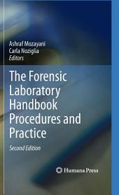 The Forensic Laboratory Handbook Procedures and Practice: Edition 2