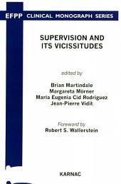 Supervision and its Vicissitudes