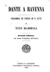 Dante a Ravenna: dramma in versi in 3 atti