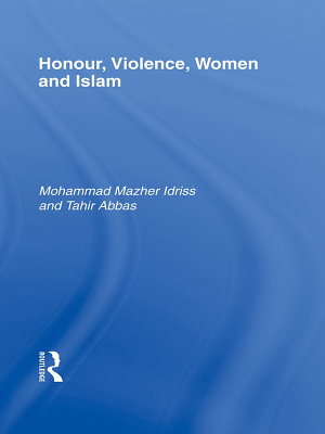 Honour  Violence  Women and Islam