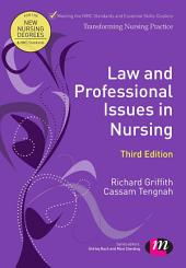 Law and Professional Issues in Nursing: Edition 3