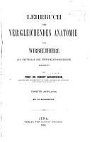 Lehrbuch der vergleichenden Anatomie der Wirbelthiere PDF