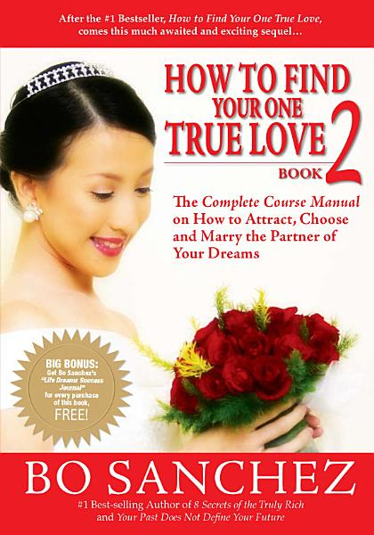How To Find Your One True Love – Book 2