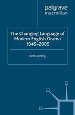 The Changing Language of Modern English Drama 1945–2005