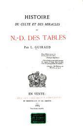 Histoire du culte et des miracles de N.-D. des Tables