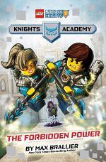 LEGO NEXO Knights The Forbidden Power: LEGO NEXO KNIGHTS: Knights Academy #1